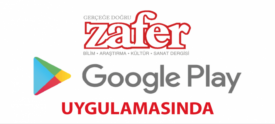 Zafer Dergisi Google Play'de