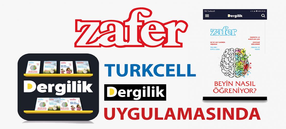 Zafer, Turkcell Dergilik Uygulamasında